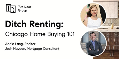 Ditch Renting - Chicago Home Buying 101 Free Webinar with Adele & Josh tickets