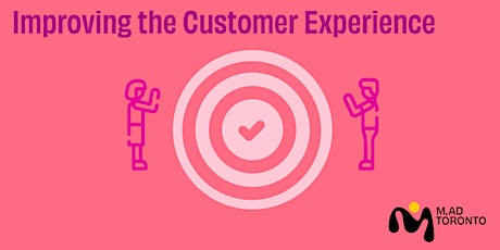 Improving the Customer Experience tickets