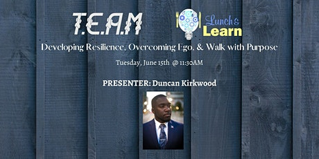 T.E.A.M Network - Lunch & Learn w/ Duncan Kirkwood tickets