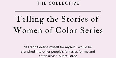 The Collective: Telling the Stories of Women Color Series ingressos