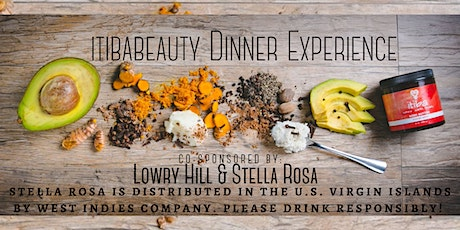 ItibaBeauty Dinner  co-sponsored by Lowry Hill & Stella Rosa tickets