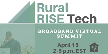 RuralRISE Tech Broadband  Virtual Summit - Building Your Broadband Ecosyste tickets