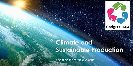 Reel Green's Climate and Sustainable Production Online Course tickets