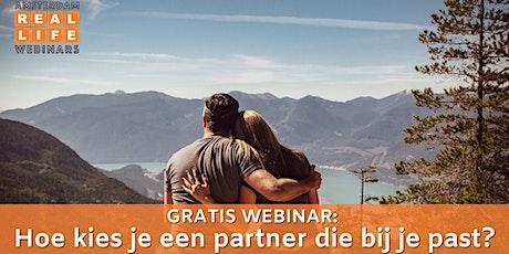 Gratis Webinar: Hoe kies je een partner die bij je past? tickets
