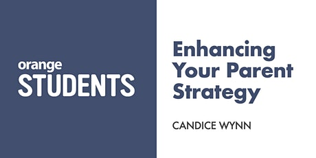 Enhancing Your Parent Strategy tickets