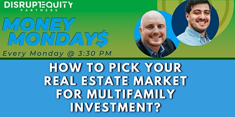 How to pick your real estate market for multifamily investment? tickets