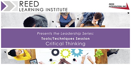 Tools/Techniques Session - Critical Thinking tickets