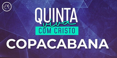 Quinta Viva com Cristo 11 Março | Copacabana ingressos