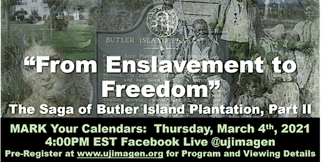 From Enslavement to Freedom:  The Saga of Butler Island Plantation, Part II tickets