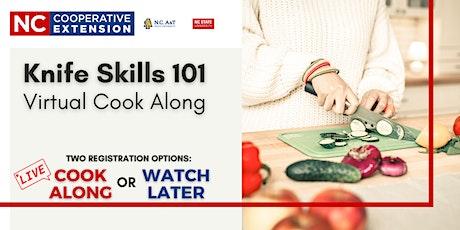 Knife Skills 101 - Virtual Cook Along tickets