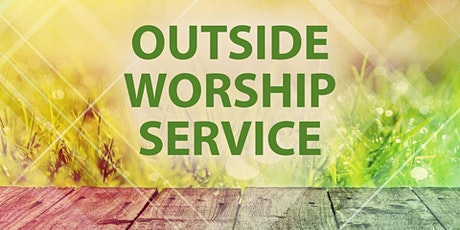 Sunday Outdoor Worship Services tickets