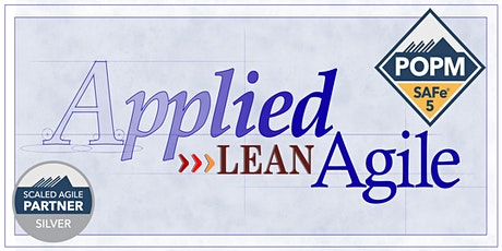 SAFe® Product Owner/Manager (POPM) 5.0, ONLINE Mar 20-21 Lean Agile Guru! tickets