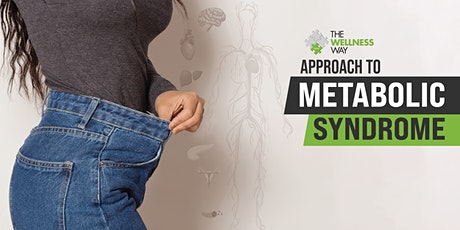 The Wellness Way Approach to Metabolic Syndrome tickets