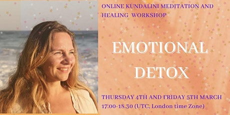 EMOTIONAL DETOX - Kundalini Meditation and Healing Workshop tickets