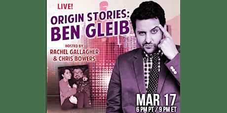 Origin Stories: Ben Gleib tickets
