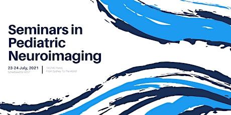 Seminars in Pediatric Neuroimaging 2021 Virtual Course biglietti