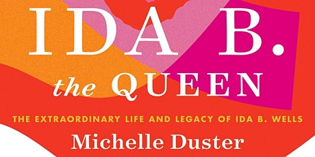 Ida B. the Queen: Michelle Duster in conversation with Essence McDowell tickets
