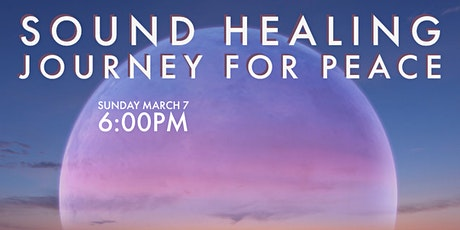 Sound Healing Journey for Peace tickets