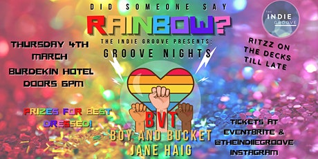 The Indie Groove Presents - Groove Nights - Did Someone Say Rainbow!? tickets