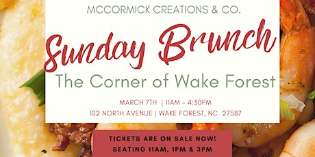 Sunday Brunch @ The Corner of Wake Forest tickets