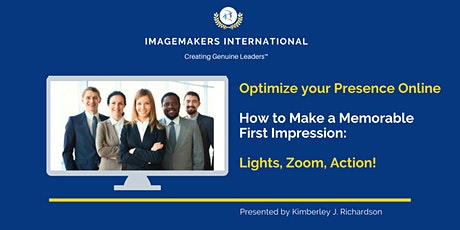 Optimizing your Presence Online: How to Make a Memorable First Impression tickets