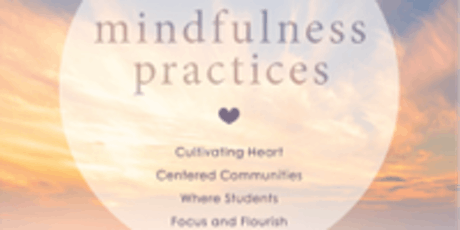 An Expanded Conversation on Mindful Heart Centered Learning tickets