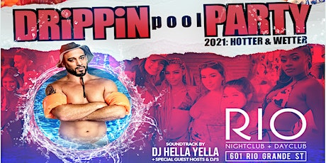 Drippin' Rooftop Pool Party 2k21 tickets