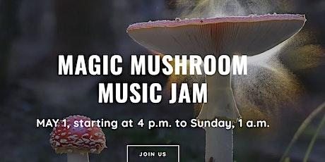 Magic Mushroom Music Jam tickets