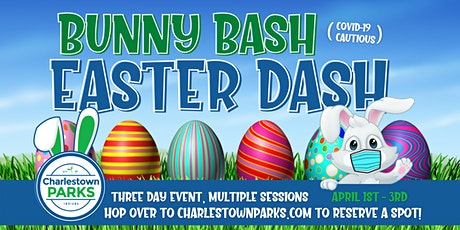 Charlestown Bunny Bash Easter Dash: Easter Egg Hunt tickets