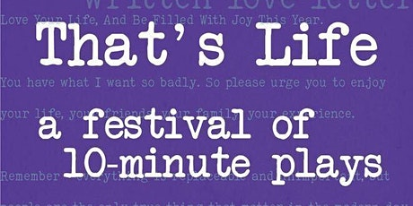 SCAD Performing Arts Presents: That's Life: A Festival of 10 Minute Plays tickets