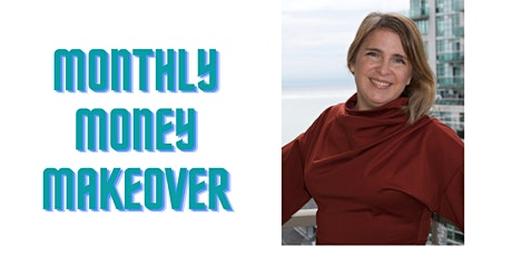 Monthly Money Makeover: Getting Rid of Funky Money Beliefs tickets