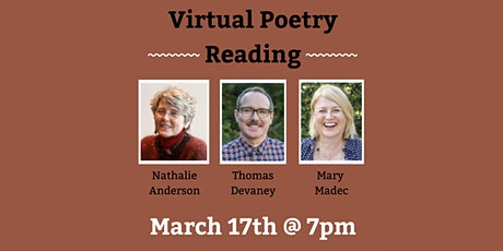 Virtual Poetry Reading: Nathalie Anderson, Thomas Devaney & Mary Madec tickets