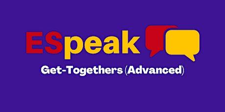 ESpeak Get-Together Friday 7pm (Advanced) tickets