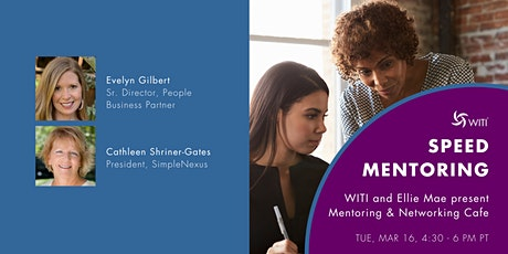 WITI and Ellie Mae present Mentoring & Networking Cafe tickets