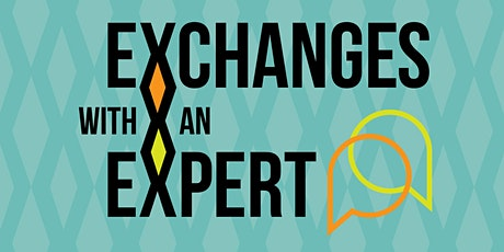 Exchanges with an Expert: Nick Mahon (Orchestra) tickets