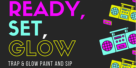 TRAP & GLOW  PAINT & SIP tickets