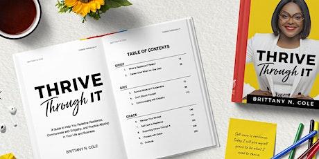 Thrive Through It Virtual Book & Branding Tour tickets