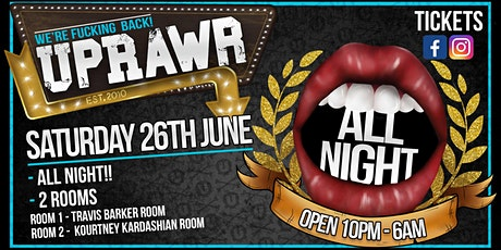 UPRAWR All fucking Night billets