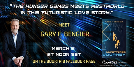 "Gary F. Bengier Dives Into ""Unfettered Journey"" With BookTrib on FB Live tickets"