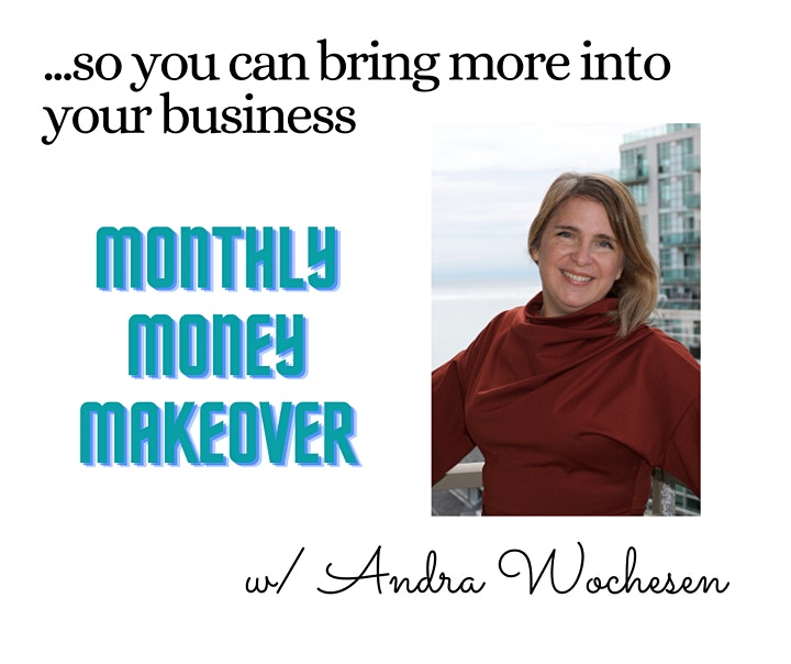 Monthly Money Makeover: Charging for Your Services – Owning Your Value image