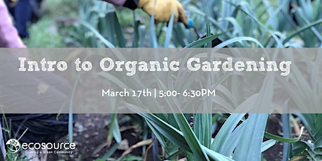 Intro to Organic Gardening tickets