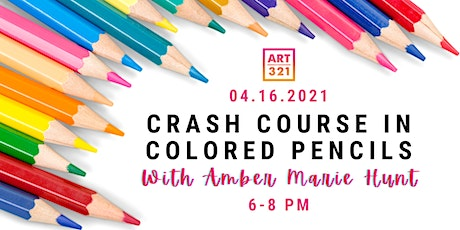 Crash Course in Colored Pencils with Amber Marie Hunt tickets