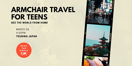 Armchair Travel for Teens - Japan tickets