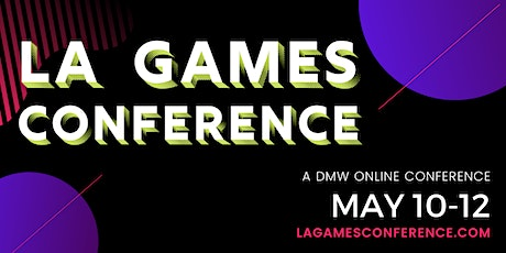 LA Games Conference Online 2021 tickets