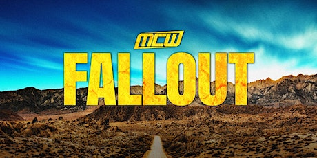 MCW Fallout tickets