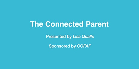 The Connected Parent tickets
