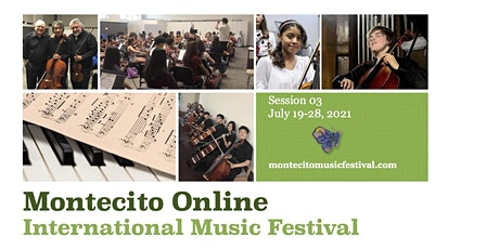 Montecito International Music Festival, Session 03 tickets