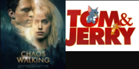 Tom and Jerry with Space Jam / Chaos Walking with John wick tickets