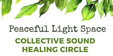 Collective Sound Healing Circle tickets