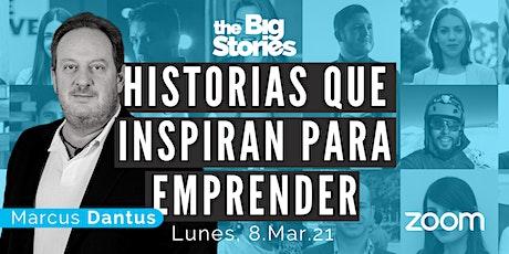 The Big Stories  | Historias de empresarios exitosos entradas
